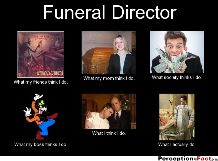 Funny Quotes About Funeral Directors Quotesgram