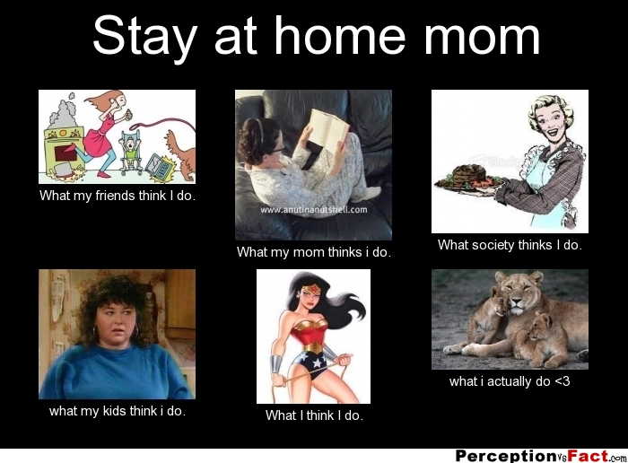 Quotes About Stay at Home Mom Stay at Home Mom