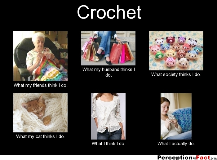Christmas Knitting Memes : Crochet what people think i do really